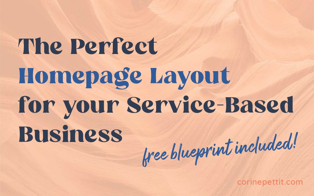 The Perfect Homepage Layout for your Service-Based Business